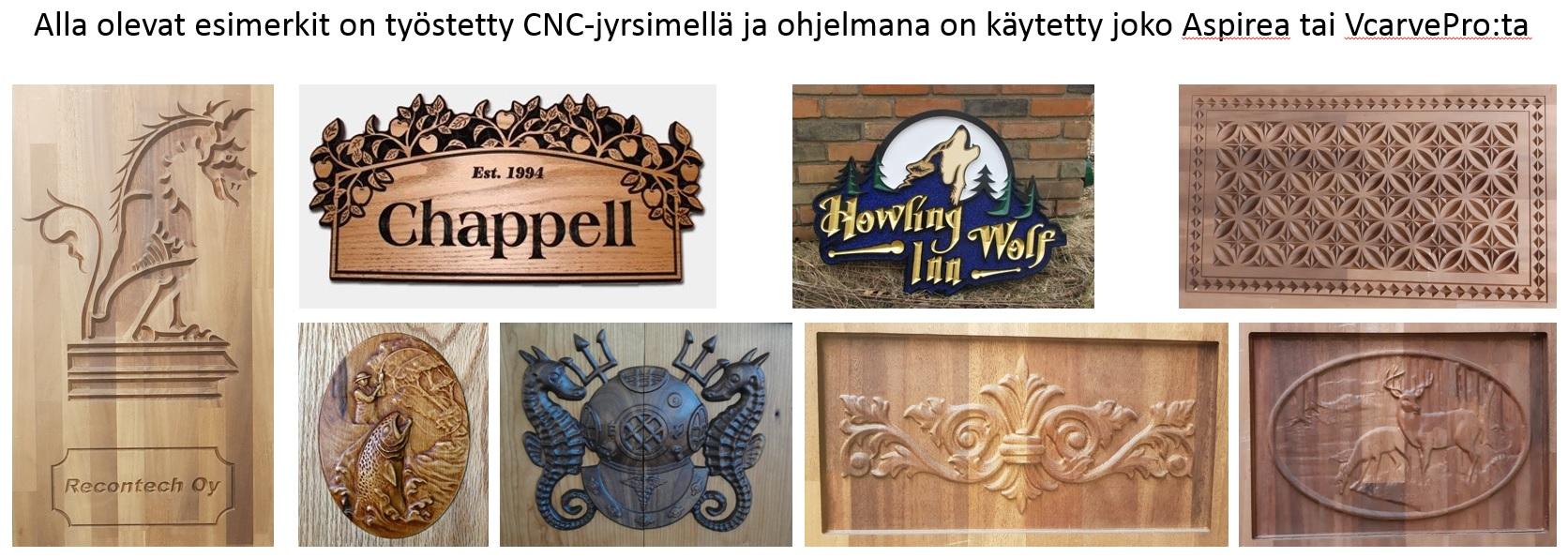 CNC-jyrsimellä tehtyjä esimerkkejä
